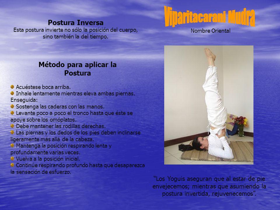 Viparitacarani Mudra Postura Inversa Método para aplicar la Postura