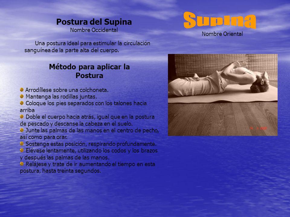 Supina Postura del Supina Método para aplicar la Postura