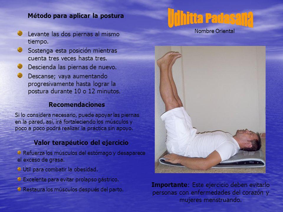 Método para aplicar la postura Valor terapéutico del ejercicio