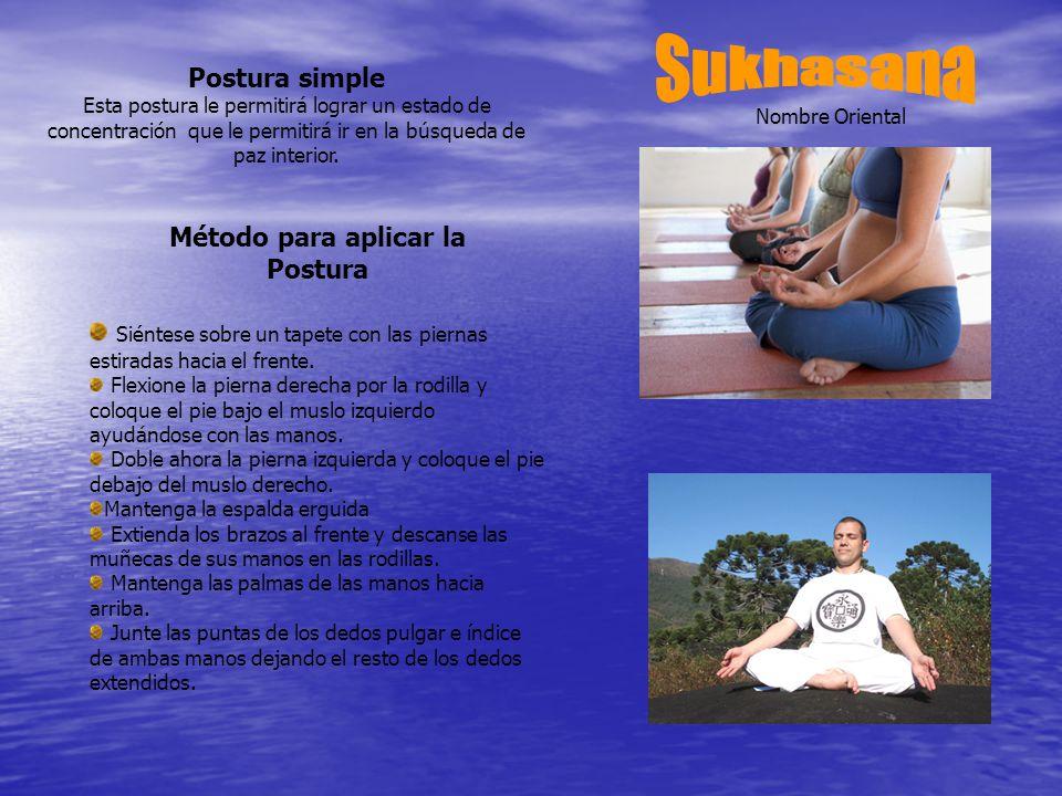 Sukhasana Postura simple Método para aplicar la Postura