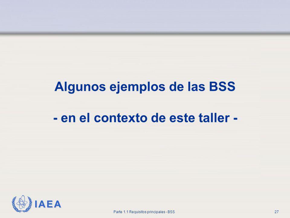 Algunos ejemplos de las BSS - en el contexto de este taller -