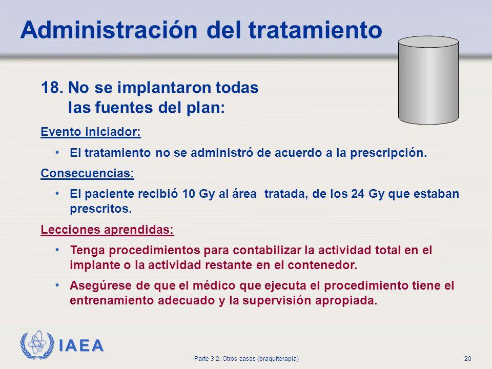 Administración del tratamiento