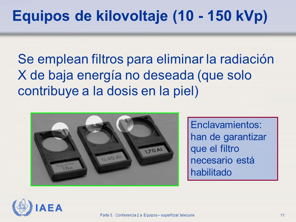 Equipos de kilovoltaje (10 - 150 kVp)