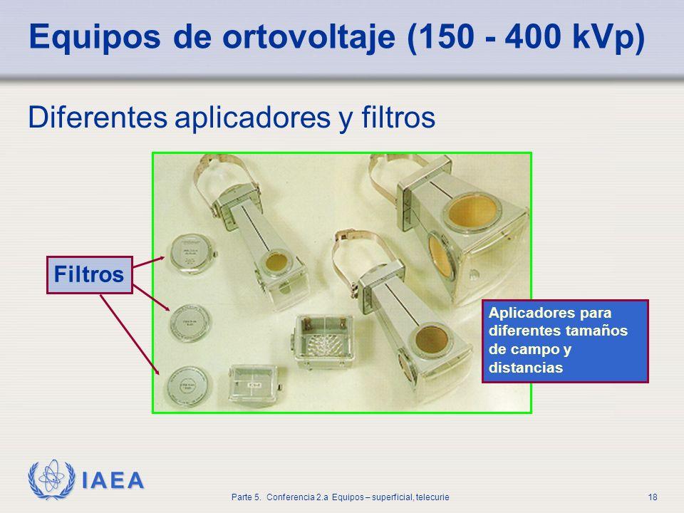 Equipos de ortovoltaje (150 - 400 kVp)