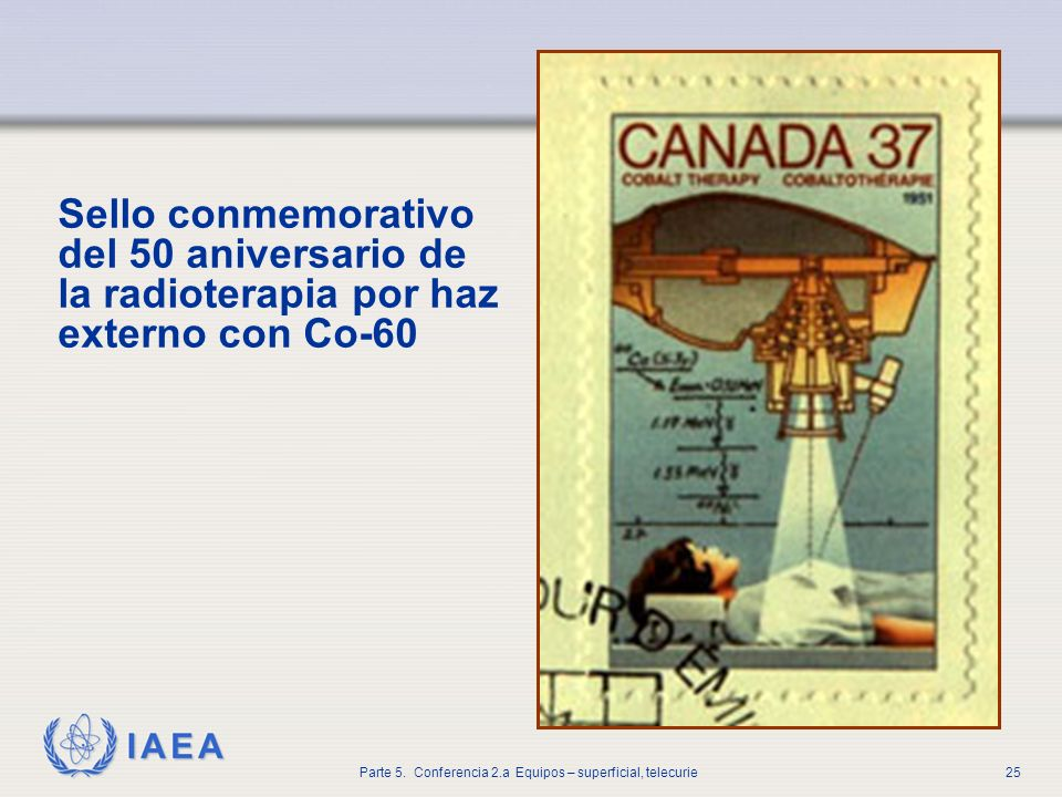 Sello conmemorativo del 50 aniversario de la radioterapia por haz externo con Co-60