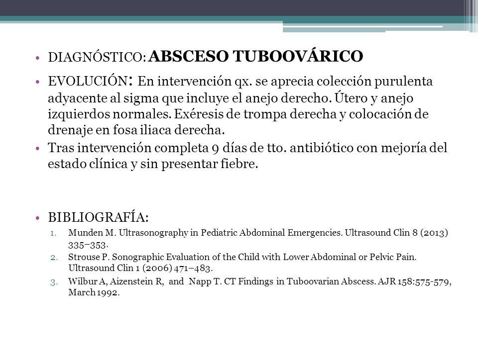 DIAGNÓSTICO: ABSCESO TUBOOVÁRICO
