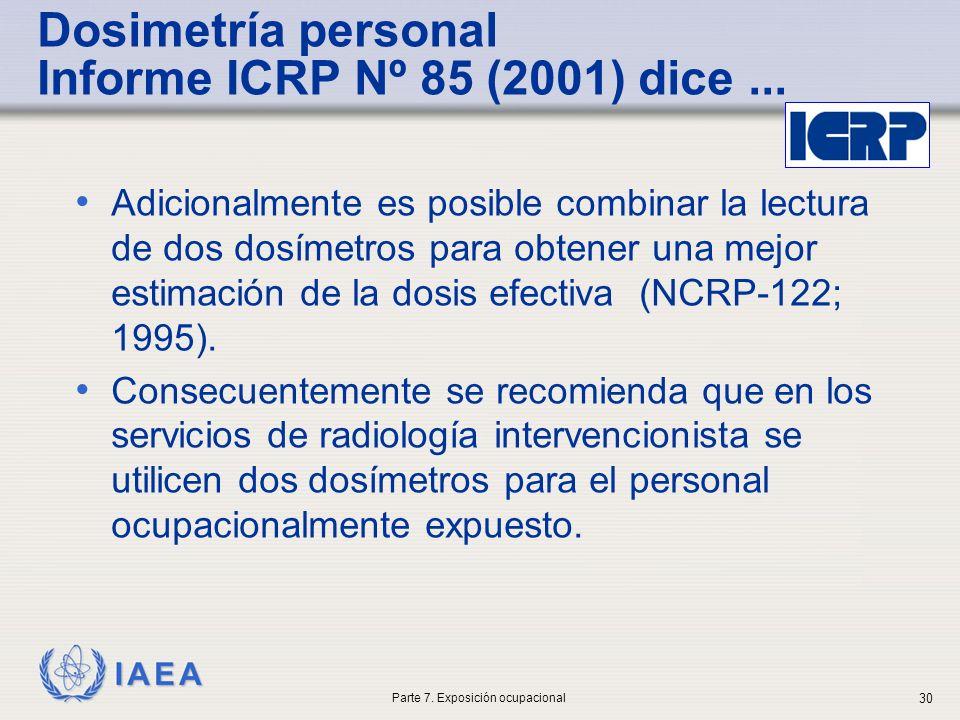 Dosimetría personal Informe ICRP Nº 85 (2001) dice ...