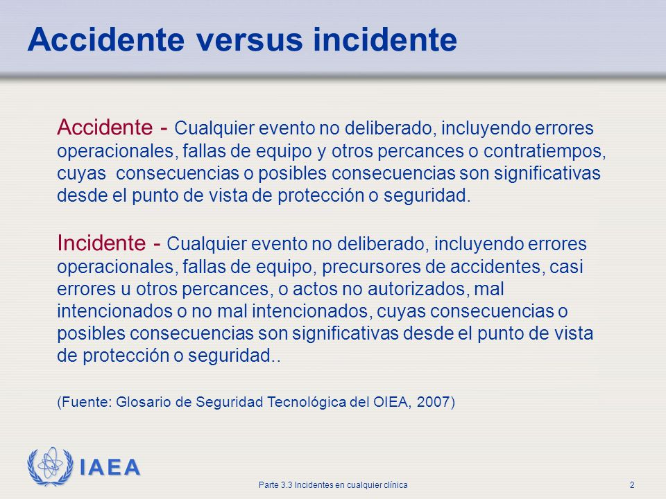 Accidente versus incidente