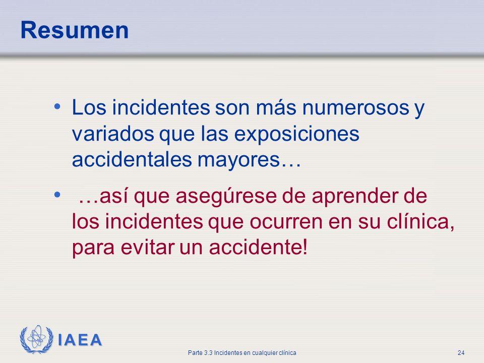 Resumen Los incidentes son más numerosos y variados que las exposiciones accidentales mayores…