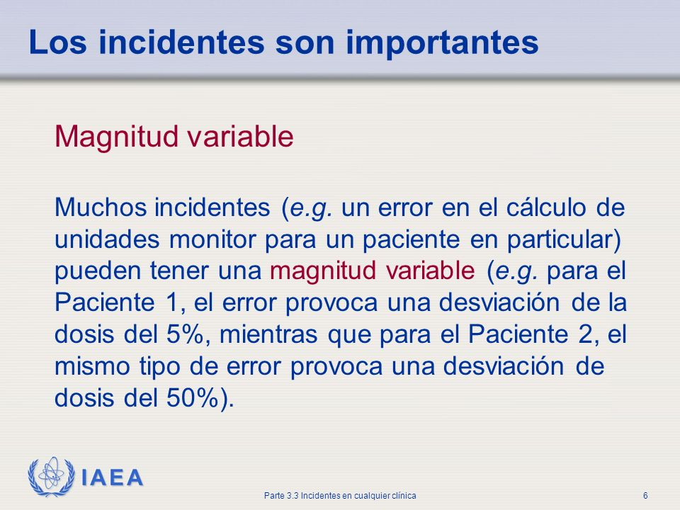 Los incidentes son importantes