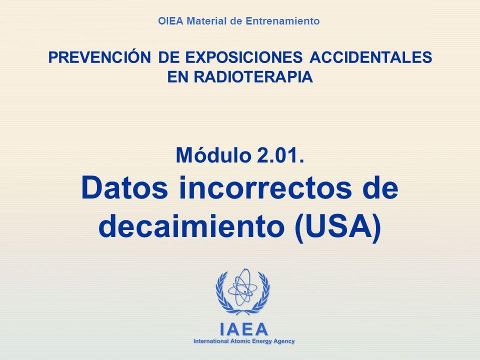 Módulo 2.01. Datos incorrectos de decaimiento (USA)