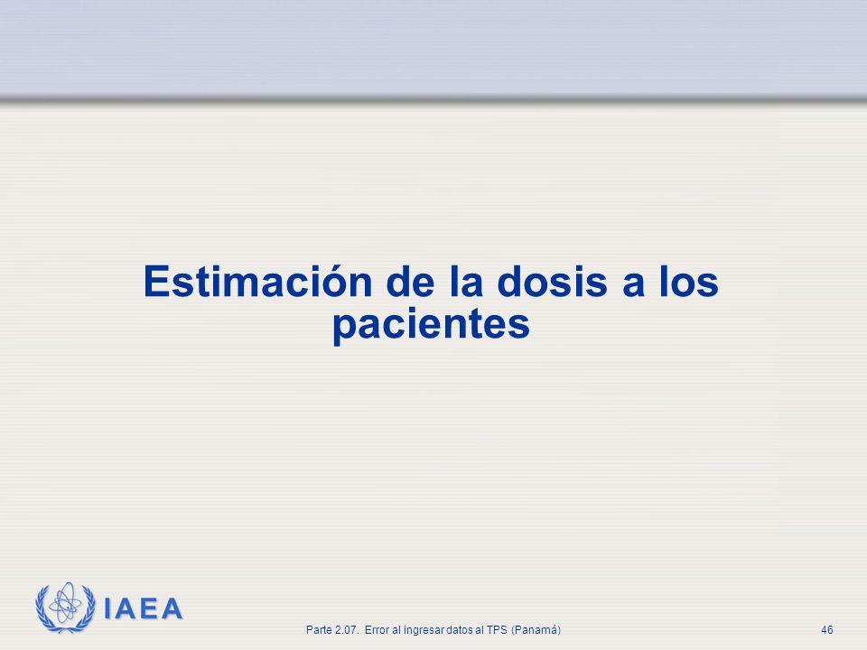Estimación de la dosis a los pacientes