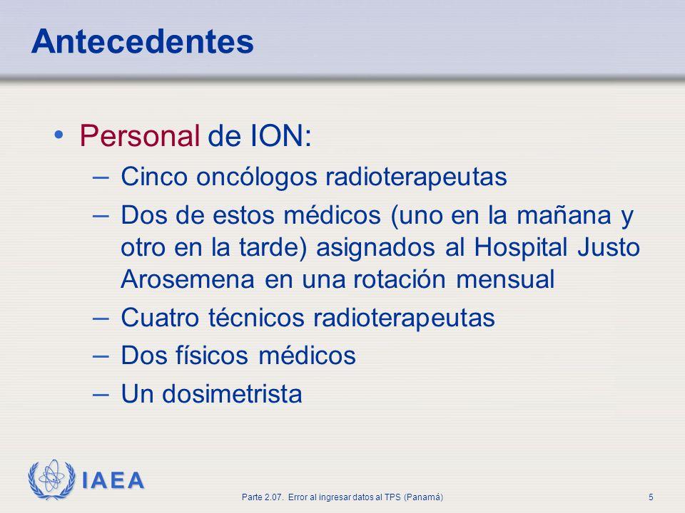 Antecedentes Personal de ION: Cinco oncólogos radioterapeutas