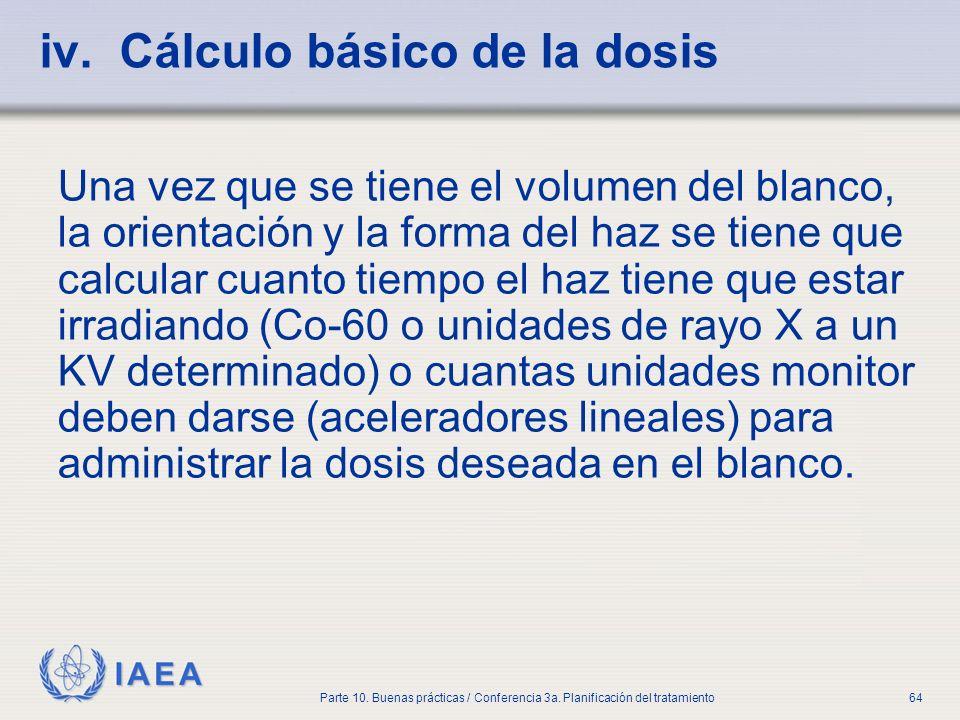 iv. Cálculo básico de la dosis