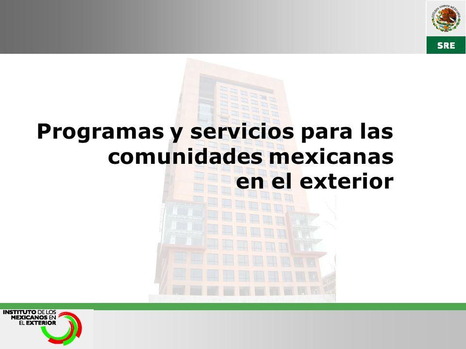 Programas y servicios para las comunidades mexicanas en el exterior