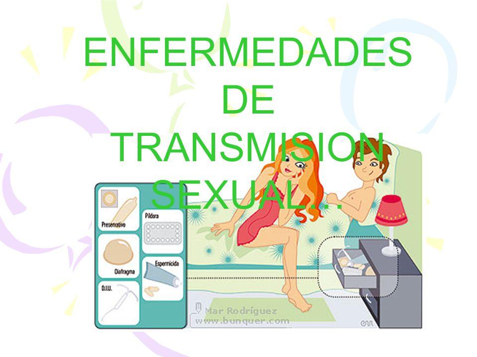 ENFERMEDADES DE TRANSMISION SEXUAL…