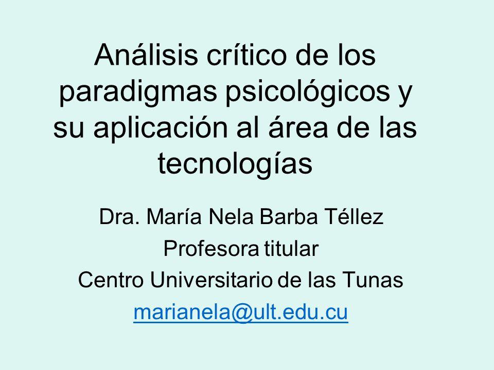 Análisis crítico de los paradigmas psicológicos y su aplicación al área de las tecnologías
