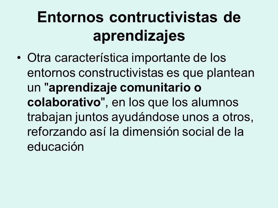 Entornos contructivistas de aprendizajes
