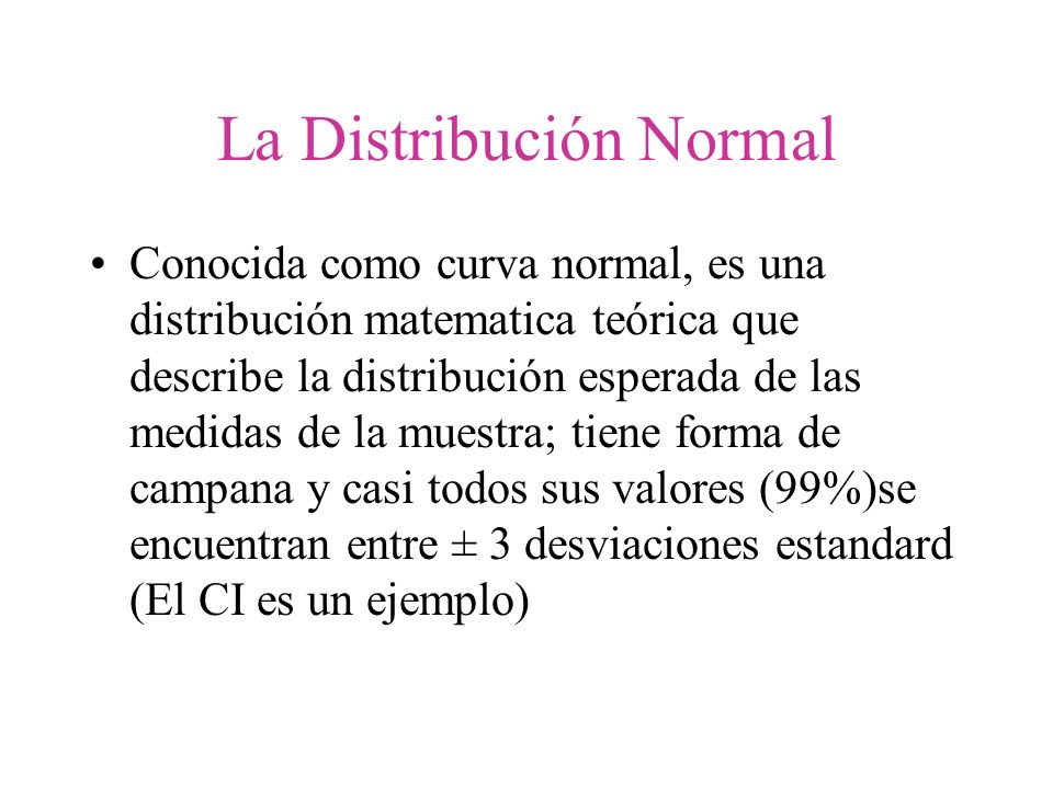 La Distribución Normal