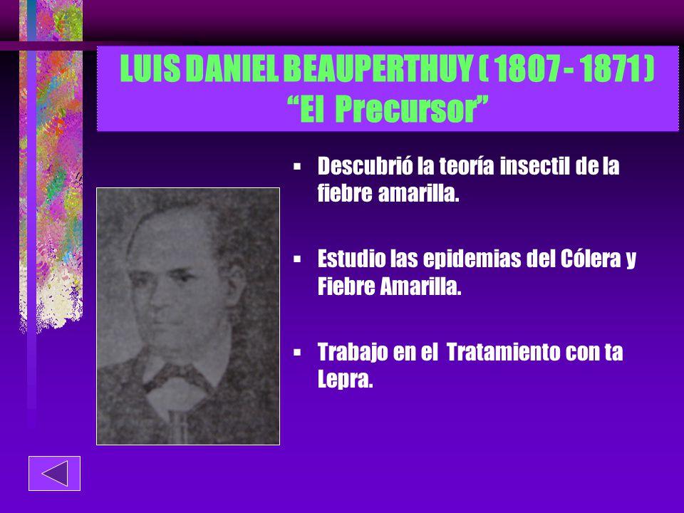 LUIS DANIEL BEAUPERTHUY ( 1807 - 1871 ) El Precursor