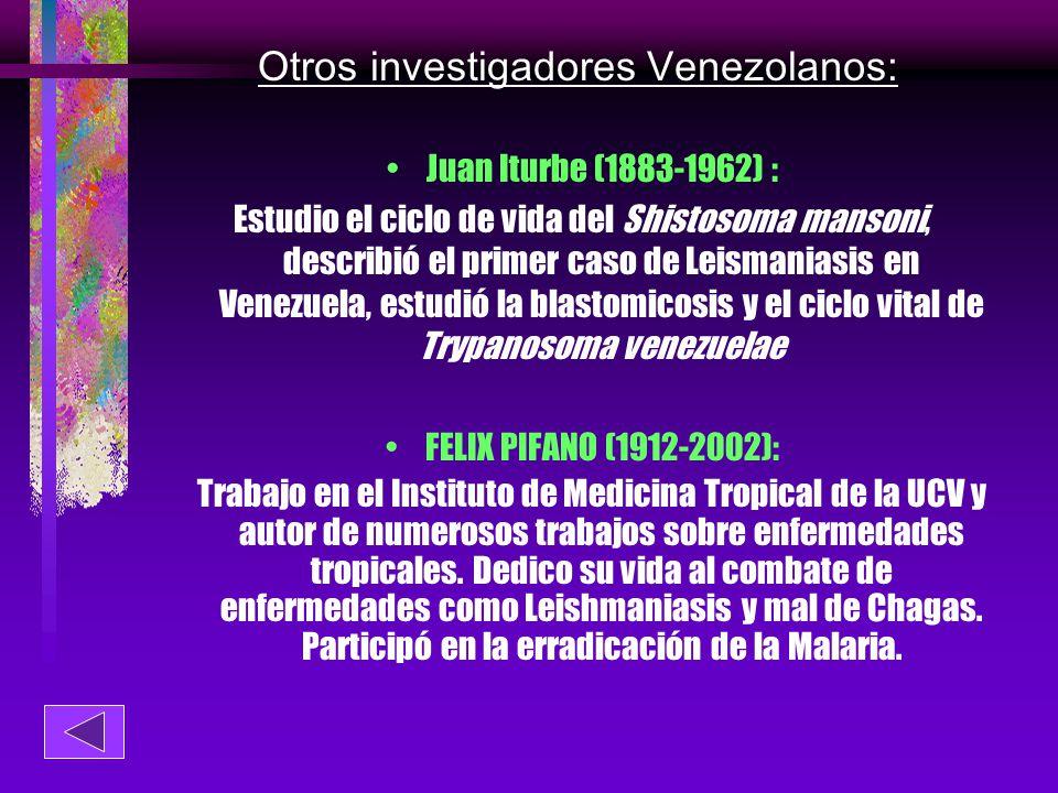 Otros investigadores Venezolanos: