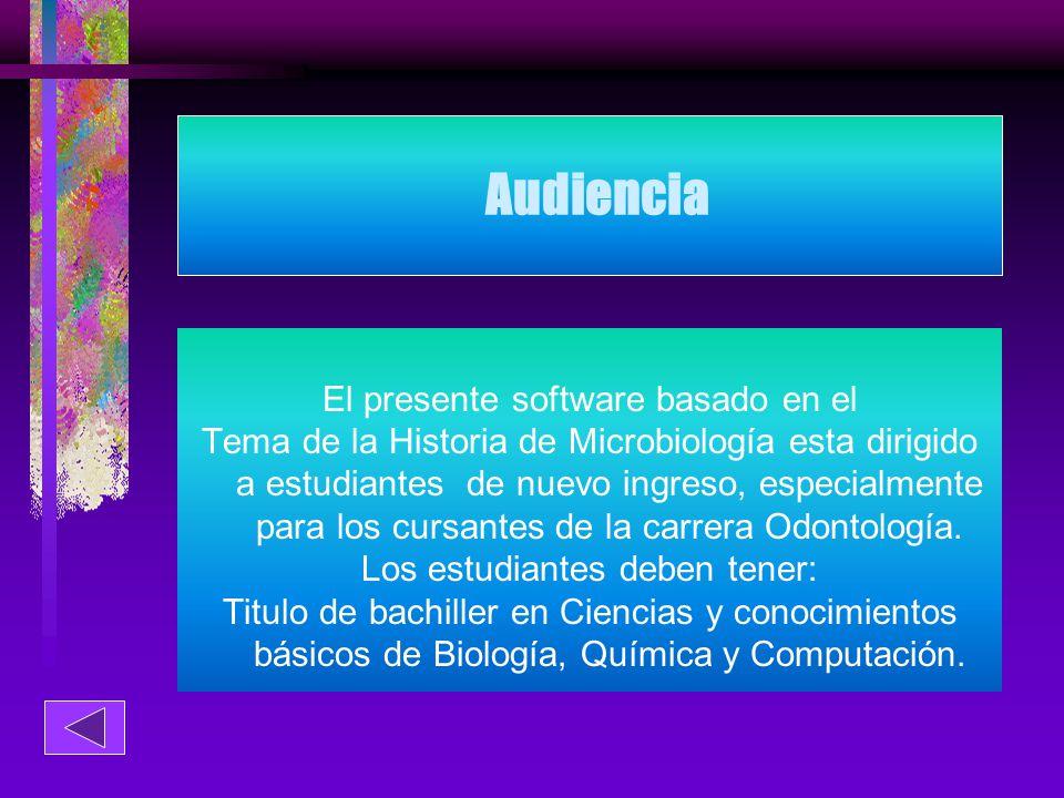 Audiencia El presente software basado en el