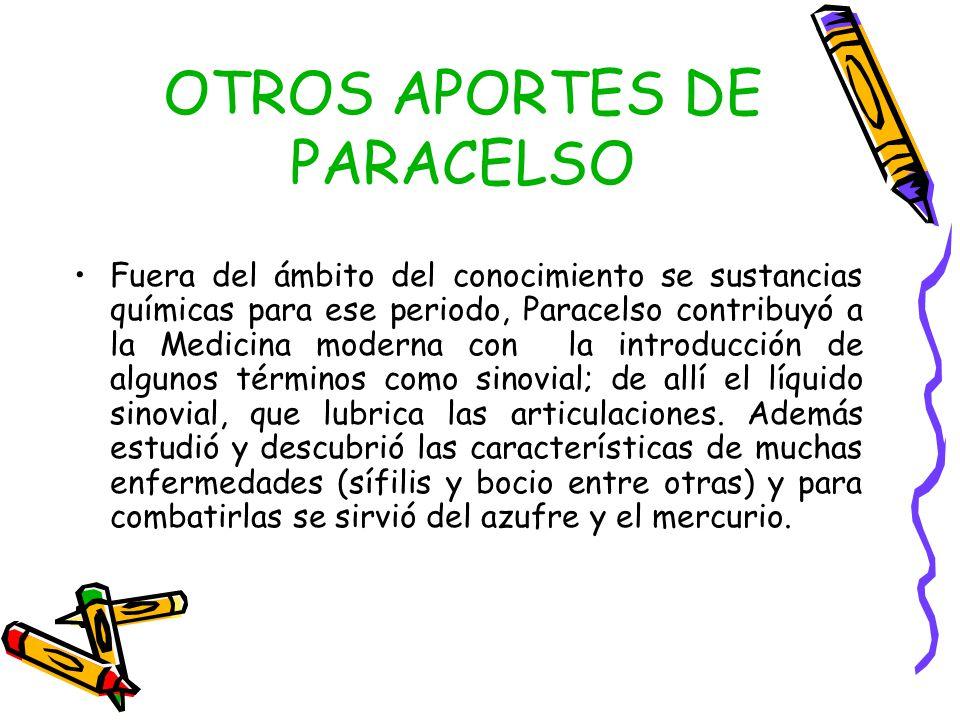 OTROS APORTES DE PARACELSO