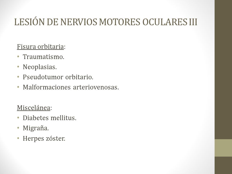 LESIÓN DE NERVIOS MOTORES OCULARES III