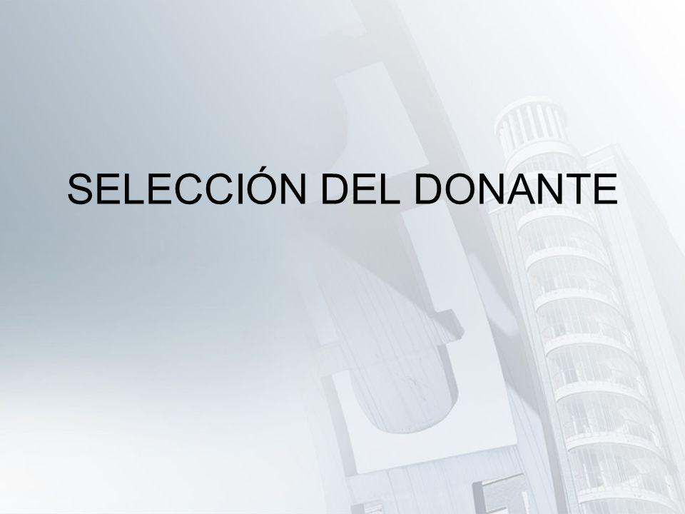 SELECCIÓN DEL DONANTE