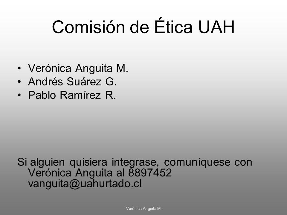 Comisión de Ética UAH Verónica Anguita M. Andrés Suárez G.