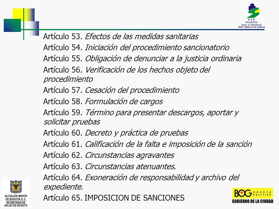 Artículo 53. Efectos de las medidas sanitarias