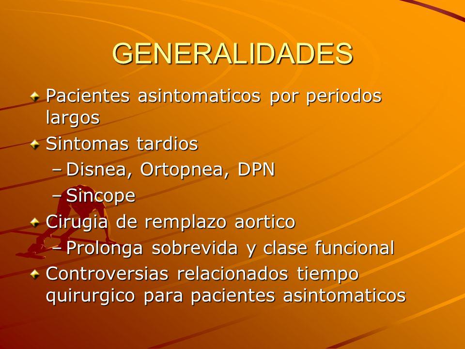 GENERALIDADES Pacientes asintomaticos por periodos largos