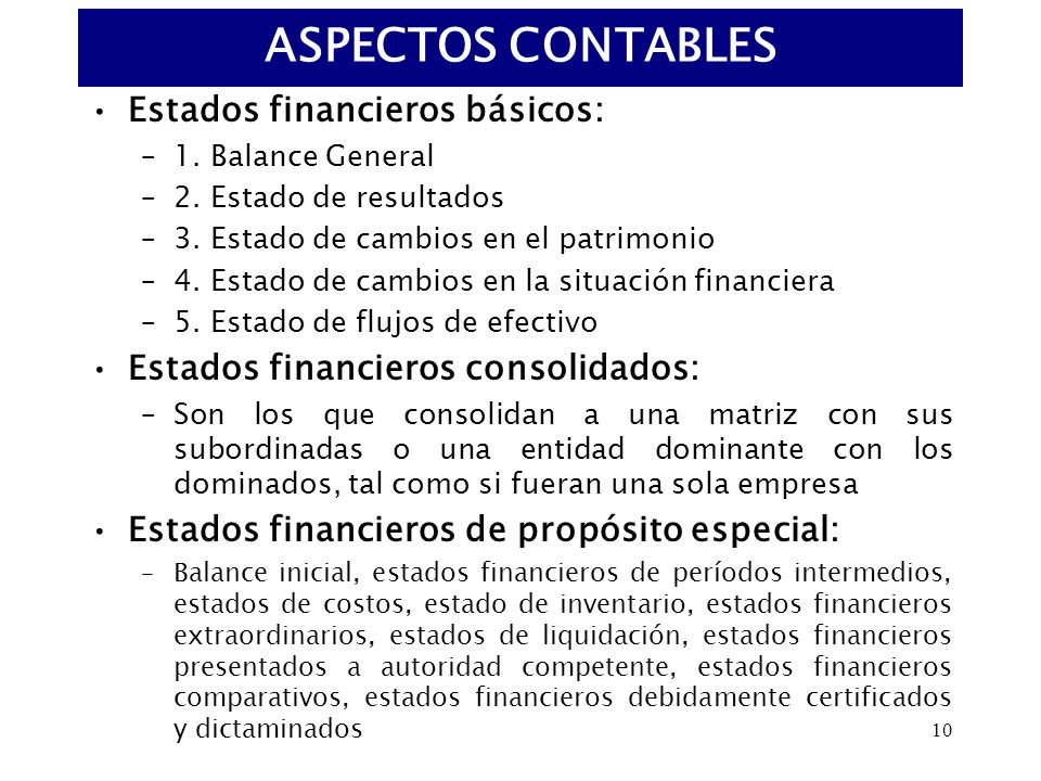 ASPECTOS CONTABLES Estados financieros básicos: