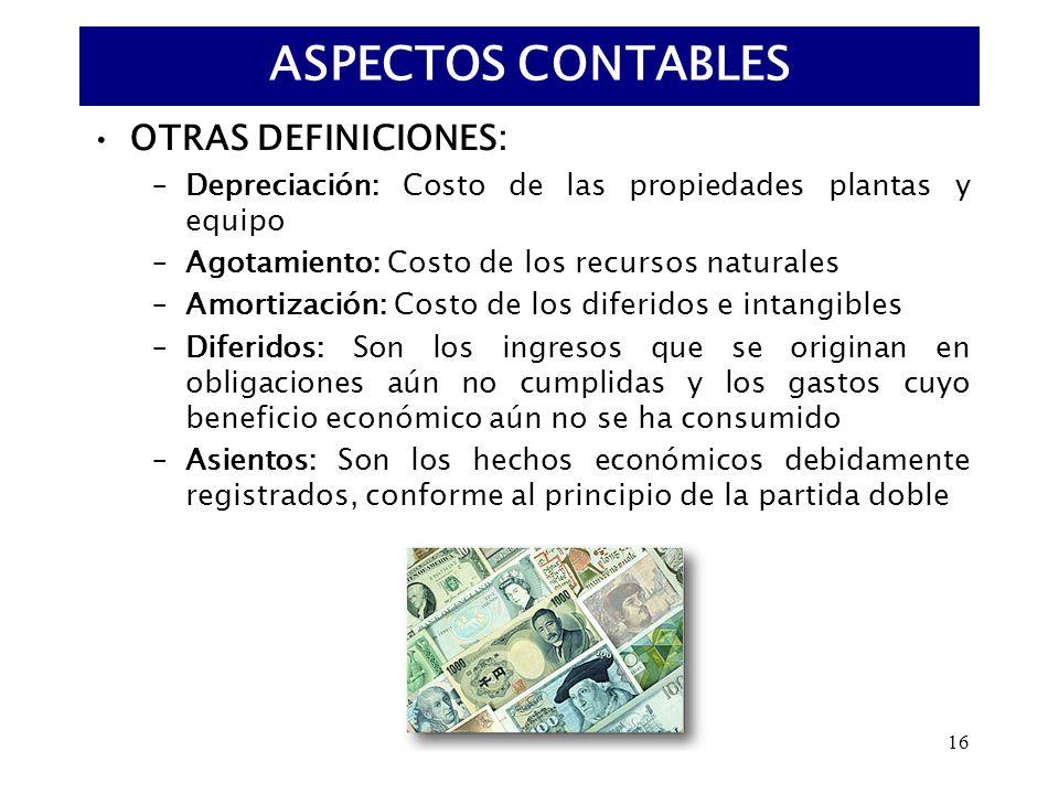 ASPECTOS CONTABLES OTRAS DEFINICIONES: