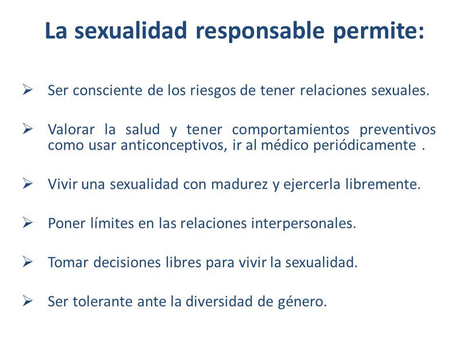 La sexualidad responsable permite: