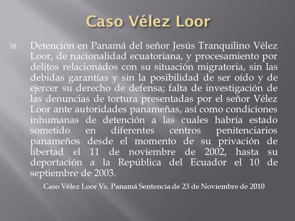 Caso Vélez Loor Vs. Panamá Sentencia de 23 de Noviembre de 2010