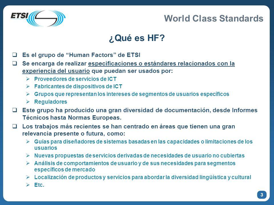 ¿Qué es HF Es el grupo de Human Factors de ETSI