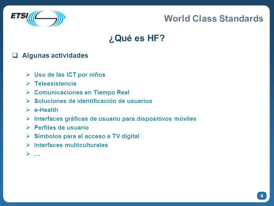¿Qué es HF Algunas actividades Uso de las ICT por niños