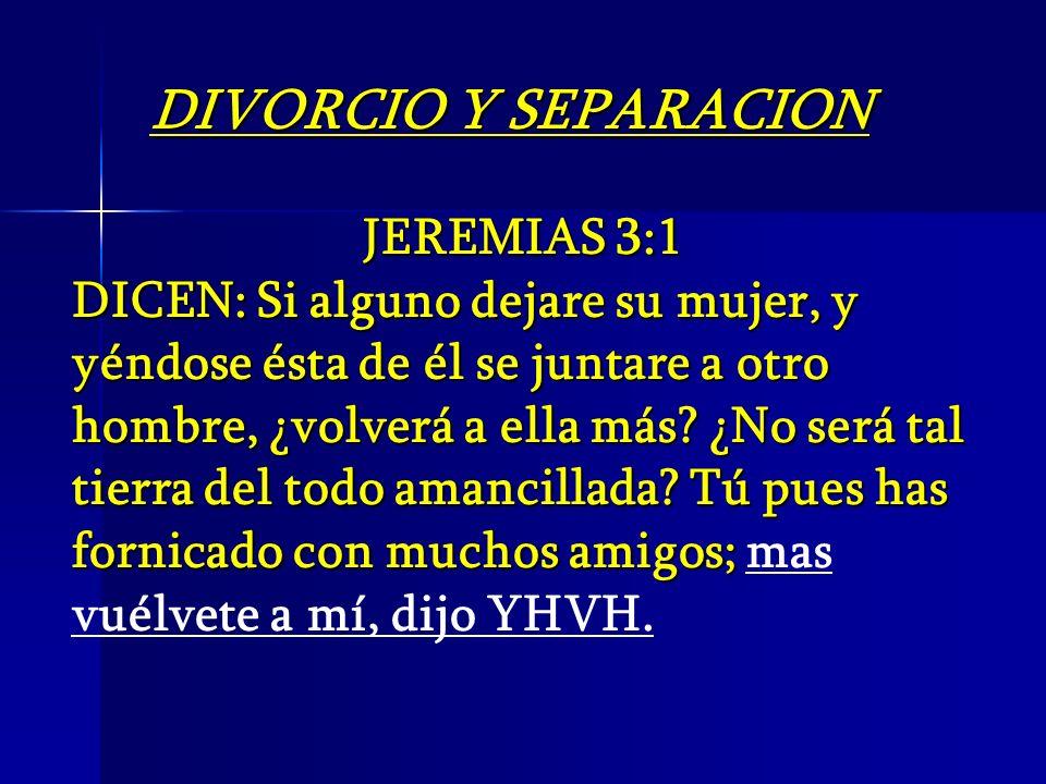 DIVORCIO Y SEPARACION JEREMIAS 3:1