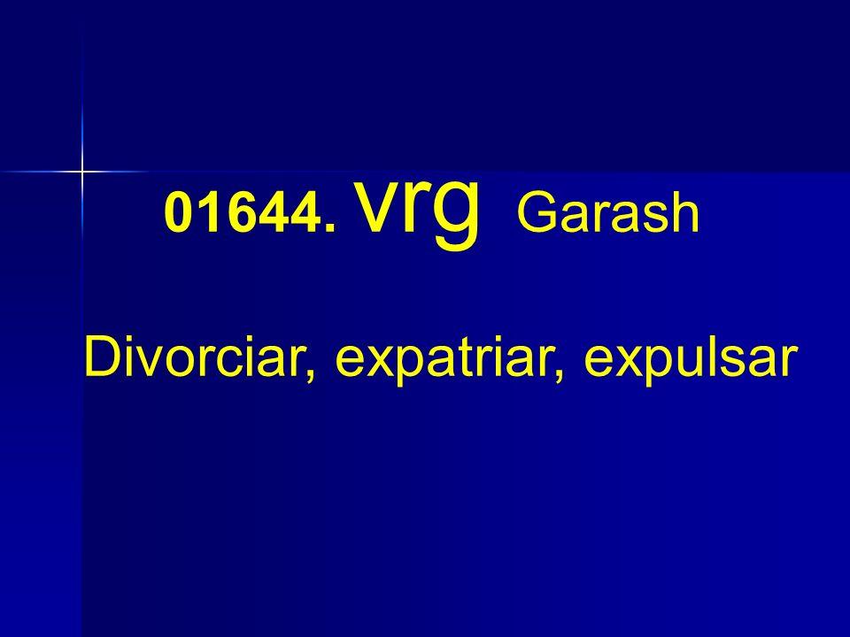 Divorciar, expatriar, expulsar