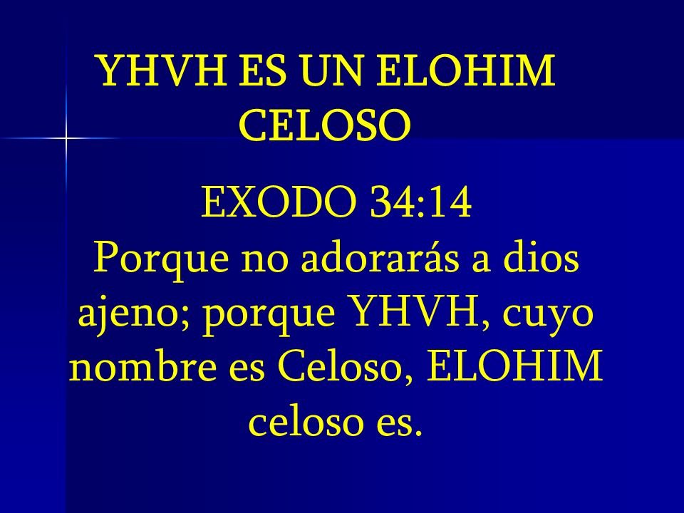 YHVH ES UN ELOHIM CELOSO