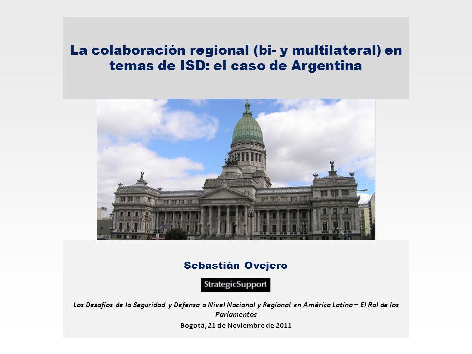 La colaboración regional (bi- y multilateral) en temas de ISD: el caso de Argentina