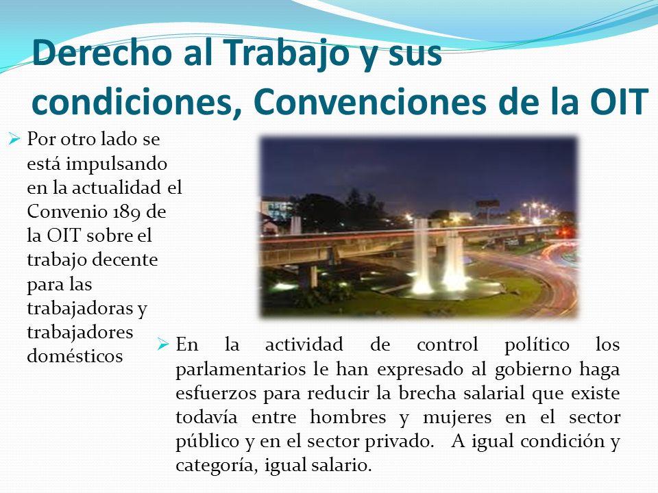 Derecho al Trabajo y sus condiciones, Convenciones de la OIT