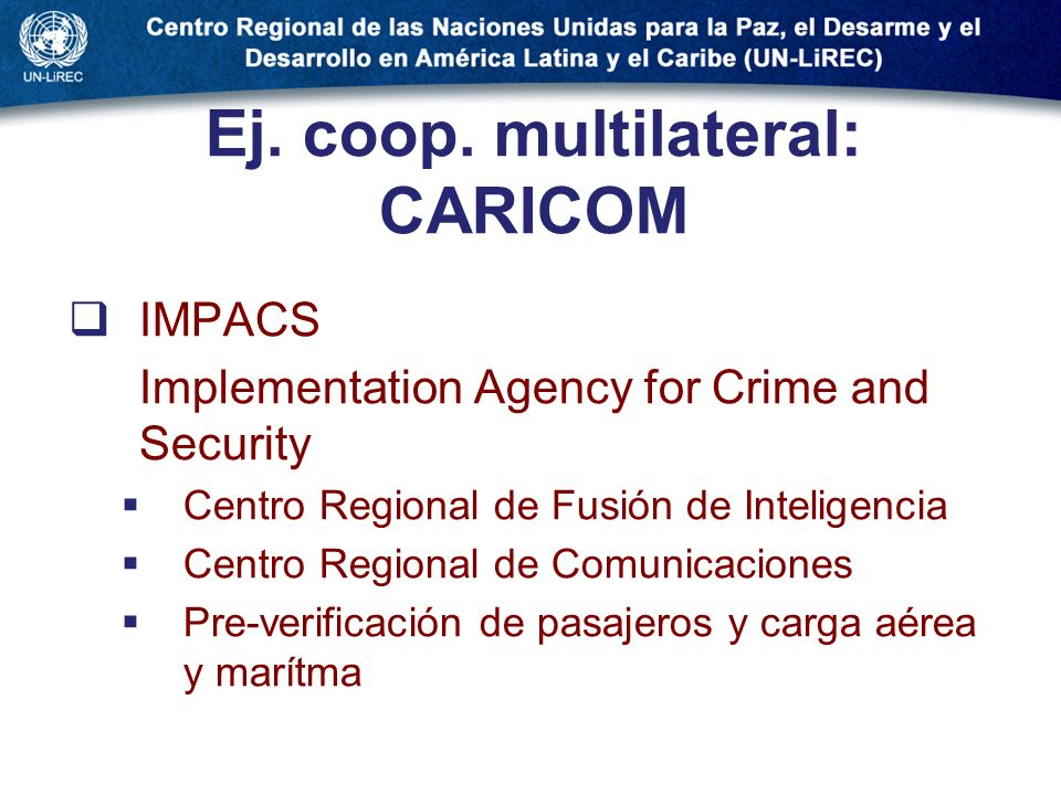 Ej. coop. multilateral: CARICOM