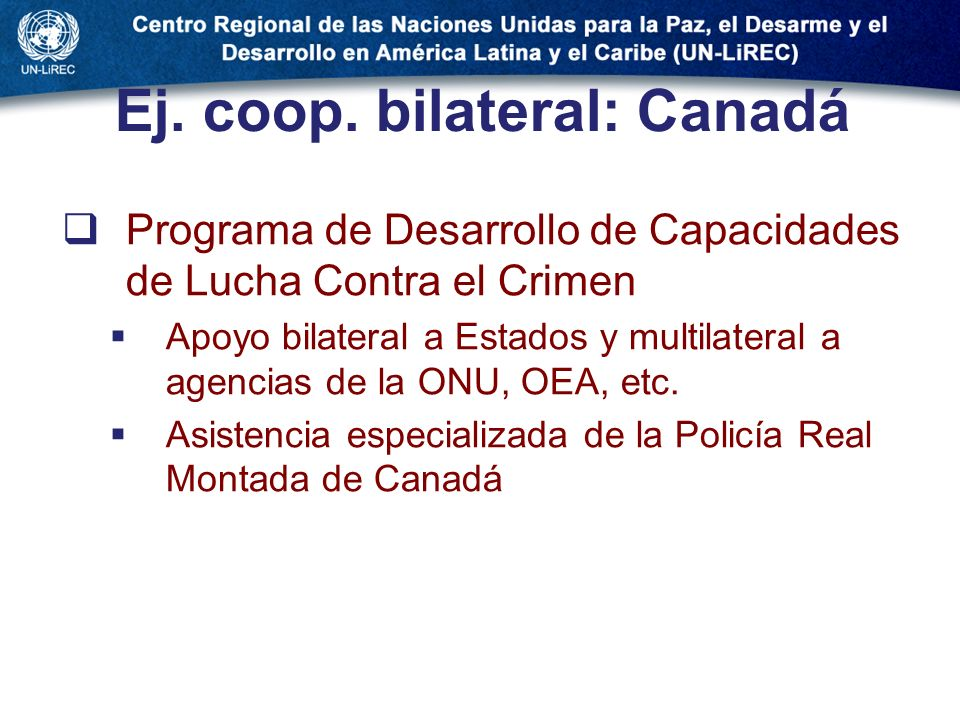 Ej. coop. bilateral: Canadá