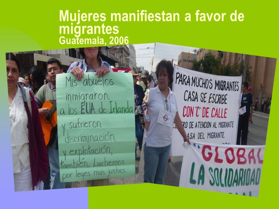 Mujeres manifiestan a favor de migrantes Guatemala, 2006