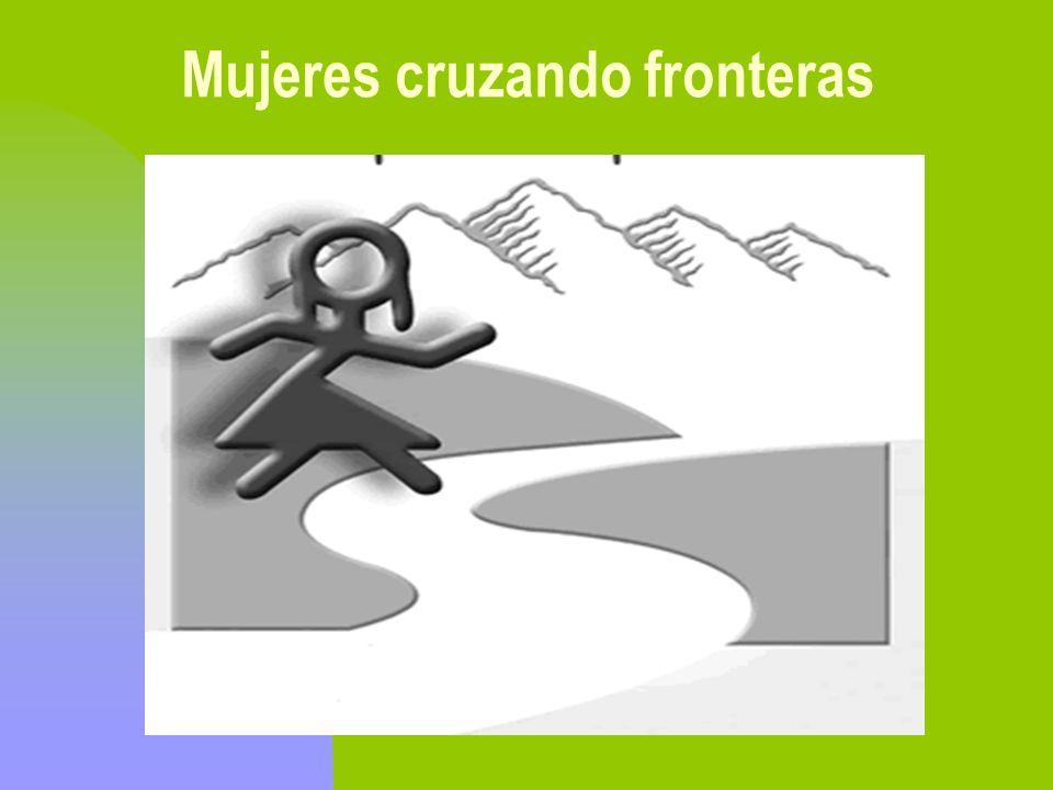 Mujeres cruzando fronteras