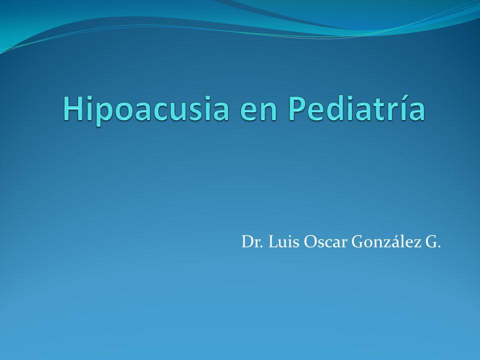 Hipoacusia en Pediatría