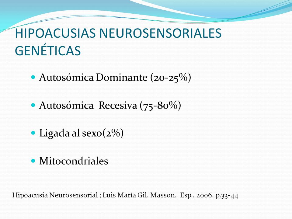 HIPOACUSIAS NEUROSENSORIALES GENÉTICAS