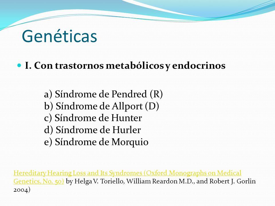 Genéticas I. Con trastornos metabólicos y endocrinos